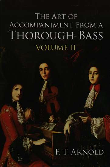 photo of The Art of Accompaniment from a Thorough-Bass, Volume II