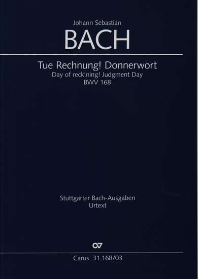 photo of Tue Rechnung Donnerwort, BWV 168, vocal score