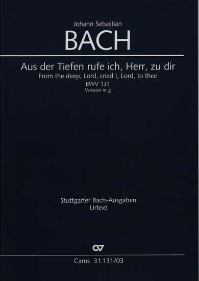 photo of Aus der Tiefen rufe ich, Herr, zu dir, BWV 131, Version in g, vocal score