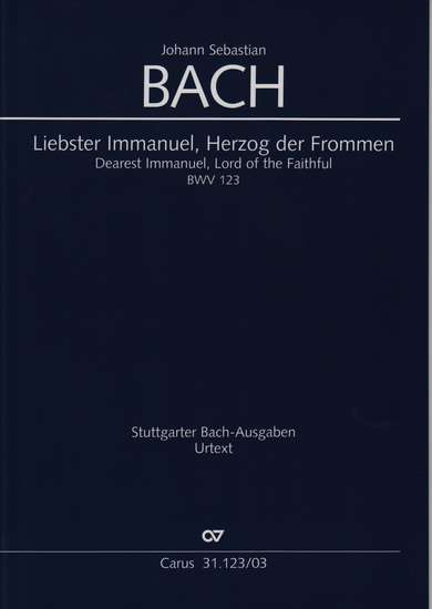 photo of Liebester Immanuel, Herzog der Frommen, BWV 123, vocal score