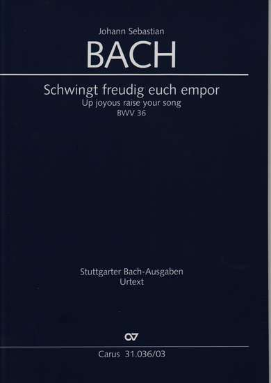 photo of Schwingt freudig euch empor, BWV 36, vocal score
