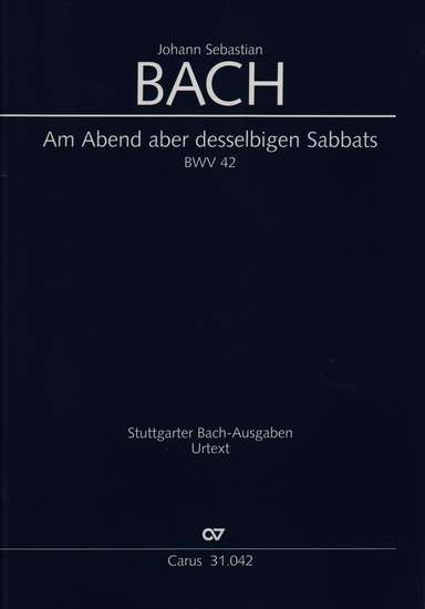 photo of Am Abend aber desselbigen Sabbats, BWV 42, full score