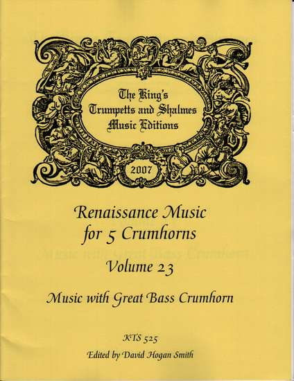 photo of Renaissance Music for 5 Crumhorns, Volume 23