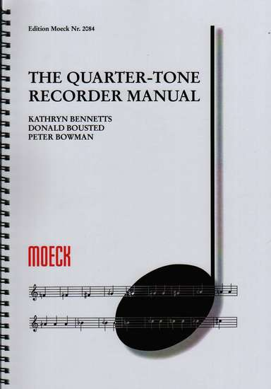 photo of The Quarter-Tone Recorder Manual