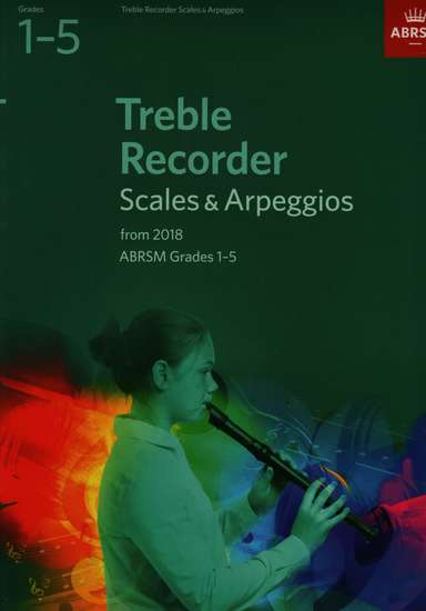photo of Treble Recorder Scales and Arpeggios from 2018, Grades 1-5