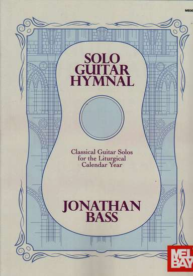 photo of Solo Guitar Hymnal, Classical Guitar Solos for the Liturgical Calendar Year