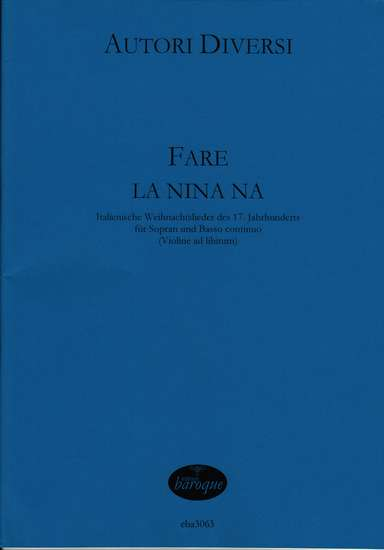 photo of Fare La Nina Na, Italian Christmas songs from the 17th cent.