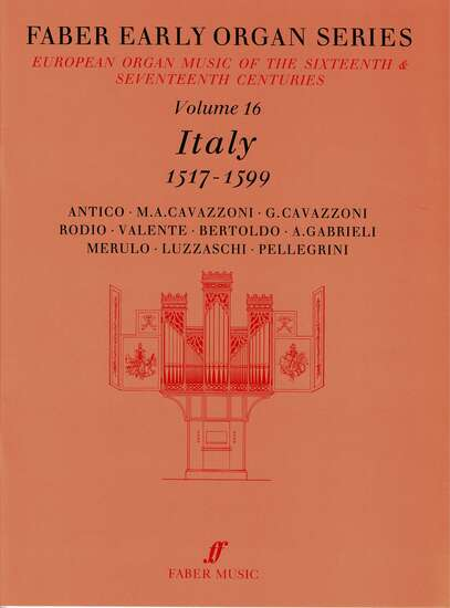 photo of European Organ Music of 16th and 17th cent, Vol 16, Italy 1517-1599