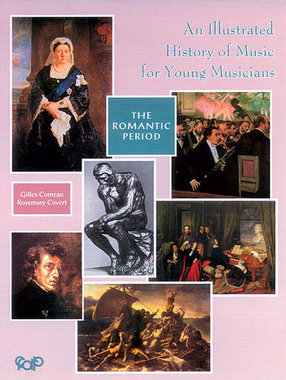 photo of The Romantic Period, An Illustrated History of Music for Young Musicians