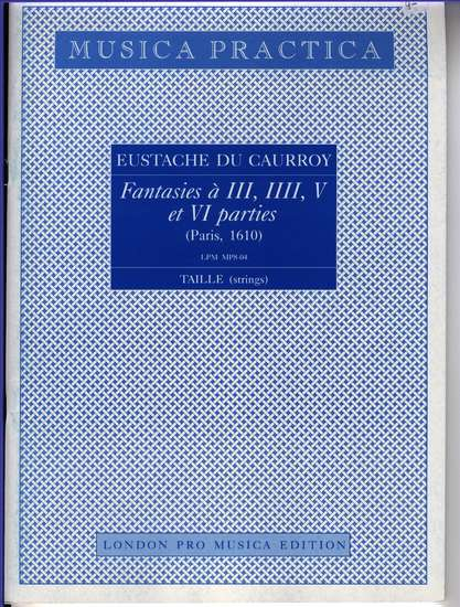 photo of Fantasies a III, IIII, V, et VI parties, 4 Taille (strings)