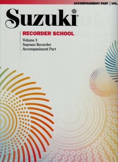 photo of Suzuki Recorder School, Vol. 3 Soprano, Accompaniment