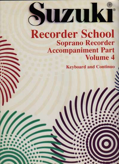 photo of Suzuki Recorder School, Vol. 4 Soprano, Accompaniment