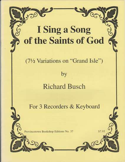 photo of I Sing a Song of the Saints of God, (7 1/2 Variations on Grand Isle)