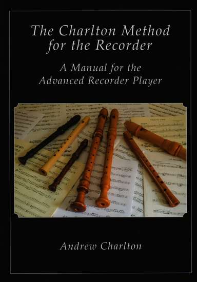 photo of The Charlton Method for the Recorder, New Printing