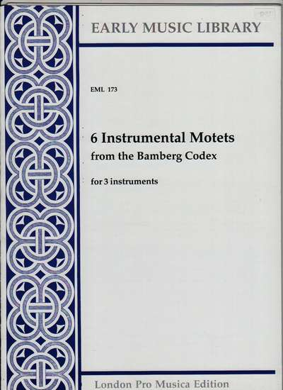 photo of 6 Instrumental Motets from the Bamberg Codex