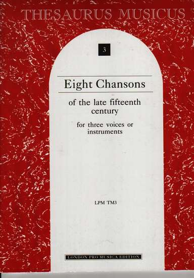 photo of Eight Chansons of the late fifteenth century