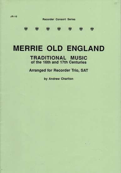 photo of Merrie Old England, Traditional Music of 16th,17th c