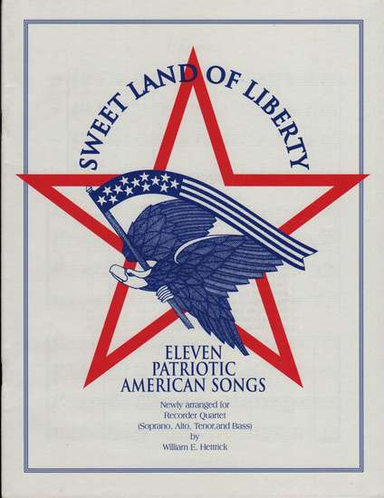 photo of Sweet Land of Liberty, Eleven Patriotic American Songs