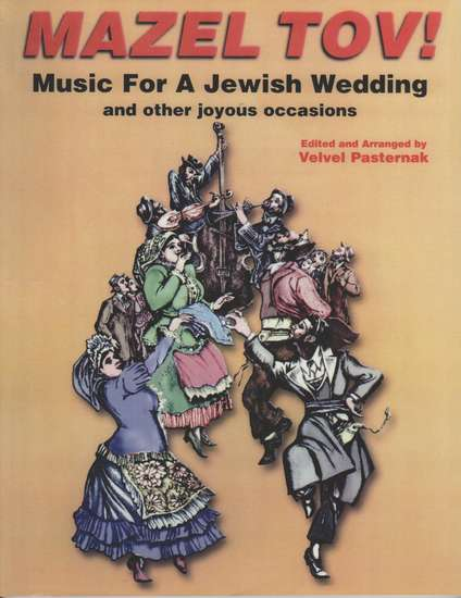 photo of Mazel Tov!, Music for a Jewish Wedding, Book and CD