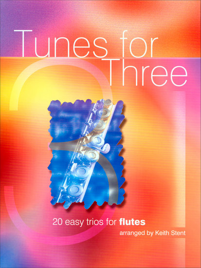 photo of Tunes for Three, 20 Easy Trios for Flutes