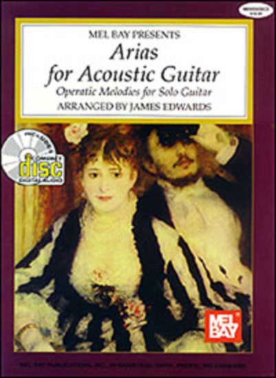 photo of Arias for Acoustic Guitar, Operatic Melodies for Solo Guitar
